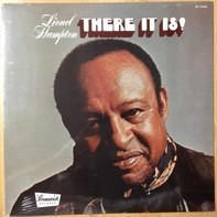 Lionel Hampton - There It Is!