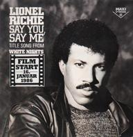 Lionel Richie - Say You, Say Me / Can't Slow Down