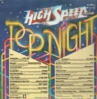 Lipps Inc / Gibson Brothers / Peter Kent a. o. - High Speed Pop Night