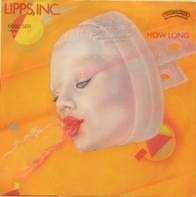 Lipps, Inc. - How Long /  There They Are