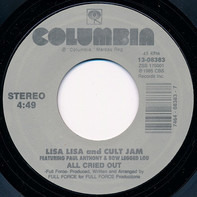 Lisa Lisa & Cult Jam - All Cried Out / Lost In Emotion
