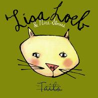 Lisa Loeb & Nine Stories - Tails