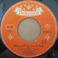Liselotte Malkowsky - Marju, Grüß' Mir Mein St. Pauli
