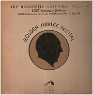 Liszt  / Fauré - The Horowitz Concerts 1977/1978 - Golden Jubilee Recital