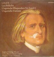 Liszt - Les Préludes / Ungarische Rhapsodien Nr. 2 Und 6