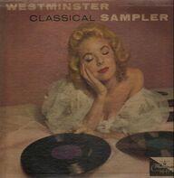 Liszt, Tchaikovsky a.o. - Westminster Classical Sampler