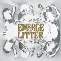 Litter - Emerge