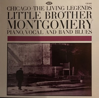 Little Brother Montgomery - Chicago: The Living Legends