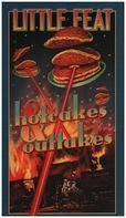 Little Feat - Hotcakes & Outtakes
