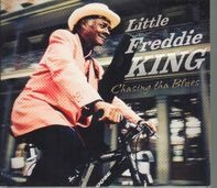 Little Freddie King - Chasing tha Blues