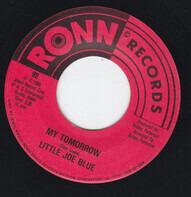 Little Joe Blue - My Tomorrow