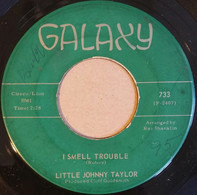 Little Johnny Taylor - I Smell Trouble