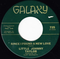 Little Johnny Taylor - Since I Found A New Love / My Heart Is Filled With Pain