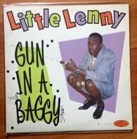 Little Lenny - Gun in a Baggy