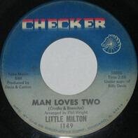 Little Milton - Man Loves Two / Believe In Me