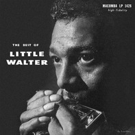 Little Walter - The Best Of Little Walter