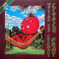 Little Feat - Waiting For Columbus (Live)