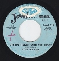 Little Joe Blue - Shakin' Hands With The Judge / If There's A Better Way