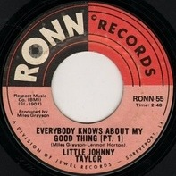 Little Johnny Taylor - Everybody Knows About My Good Thing