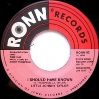Little Johnny Taylor - I Should Have Known