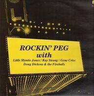 Little Montie Jones, Ray Strong, Gene Criss - Rockin' Peg