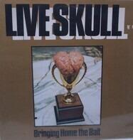 Live Skull - Bringing Home the Bait