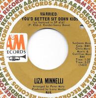 Liza Minnelli - Married / You'd Better Sit Down Kids
