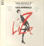 """Liza Minnelli - Liza With A """"Z"""" (A Concert For Television)"""