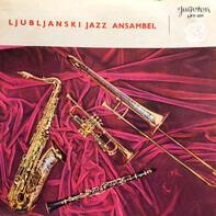 Ljubljanski Jazz Ansambel - Ljubljanski Jazz Ansambel