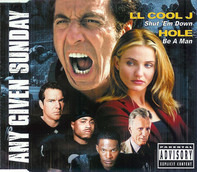 LL Cool J / Hole - Shut 'Em Down / Be A Man (Music From And Inspired By The Motion Picture Any Given Sunday)