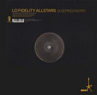Lo-Fidelity Allstars - Sleeping Faster