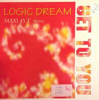 Logic Dream - Get To You (Remix)