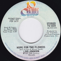 Lois Johnson - Hope For The Flowers