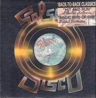 Loleatta Holloway / The Salsoul Orchestra - Hit And Run / Magic Bird Of Fire
