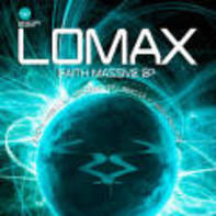 Lomax - Faith Massive EP