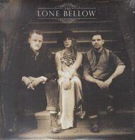 LONE BELLOW - LONE BELLOW