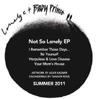 Lonely C & Baby Prince - Not So Lonely Ep