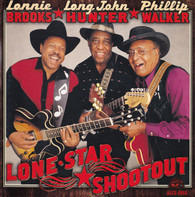 Lonnie Brooks / Long John Hunter / Phillip Walker - Lone Star Shootout