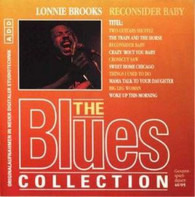 lonnie brooks - The Blues Collection Vol.40: Reconsider Baby