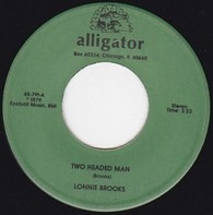 Lonnie Brooks - Two Headed Man / Don't Answer The Door