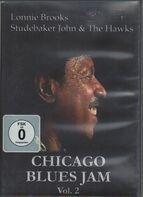 Lonnie Brooks, Studebaker John & The Hawks - Chicago Blues Jam Vol.2