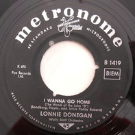 """Lonnie Donegan - I Wanna Go Home (The Wreck Of The John """"B"""")"""