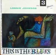 Lonnie Johnson - This Is The Blues Vol. 3