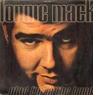 Lonnie Mack - Glad Im in the Band