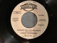 Lonnie Youngblood - Reachin' For A Dream