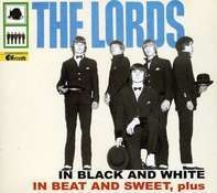 Lords - In Black And White In Beat And Sweet