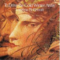 Loreena McKennitt - To Drive the Cold Winter Away