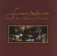Loreena Mckennitt - Live In Paris & Toronto