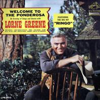 Lorne Greene - Welcome to the Ponderosa
