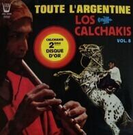 Los Calchakis - Toute L'Argentine
